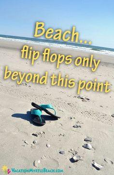 flip flops only.