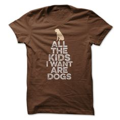 All The Kids I Want T-Shirts, Hoodies. GET IT ==► https://www.sunfrog.com/Pets/All-The-Kids-I-Want.html?id=41382