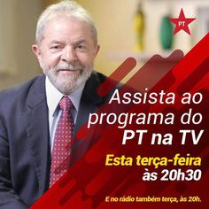 Blog Imperial: LULA NO PROGRAMA DE RÁDIO E TV DO PT HOJE ÁS 20h30...