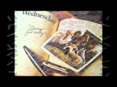 """Wednesday - """"Loving You Baby"""" - Wednesday was a pop vocal group from Oshawa, Ontario, Canada. They scored a hit single in the U.S. Billboard Hot 100 chart in 1974 with their cover of the song """"Last Kiss"""", which peaked at #34 also nominated for Canadian Juno Award for Most Promising Group. The single reached #2 in Canada. The group continued with success in Canada, before and after changing their name to Wenzday in 1976."""