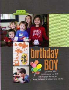 Love a birthday layout that is simple like this!  Gonna have to try it out!