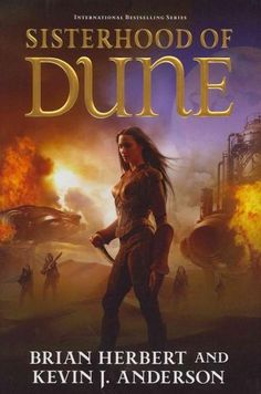 """Read """"Sisterhood of Dune Book One of the Schools of Dune Trilogy"""" by Brian Herbert available from Rakuten Kobo. It is eighty-three years after the last of the thinking machines were destroyed in the Battle of Corrin, after Faykan Bu. Dune Frank Herbert, Fantasy Book Covers, Fantasy Books, Fantasy Art, Sci Fi Books, Audio Books, Comic Books, Dune Book, Comic Art"""