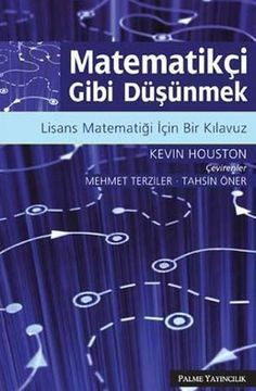 """Read """"How to Think Like a Mathematician A Companion to Undergraduate Mathematics"""" by Kevin Houston available from Rakuten Kobo. Looking for a head start in your undergraduate degree in mathematics? Maybe you've already started your degree and feel . Good Books, Books To Read, Free Books, Physics And Mathematics, Best Computer, Computer Books, Math Books, Cambridge University, September"""
