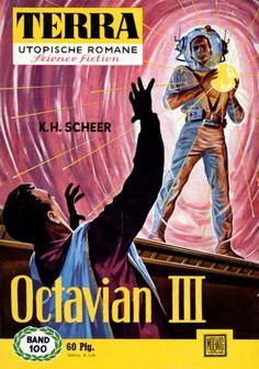 Terra SF 100 Octavian III   Karl Herbert Scheer  Titelbild 1. Auflage:  Karl Stephan.#