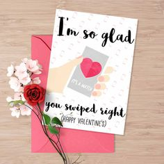 """Tinder Valentine's day card, """"I am so glad you swiped right"""", Tinder funny valentine's card, card for him, card for her, online dating"""