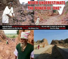 Dashrath Manjhi from India, cut down a mountain single-handed for 22 years - day and night, to ensure no one dies without medication care like his wife. He reduced the distance to the hospital from to all by himself! Feeling Lazy, Faith In Humanity Restored, Never Underestimate, Move Mountains, Mountain Man, Medical Care, This Man, Science And Nature, Good People