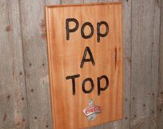 diy mancrave decor | ... Coka-Cola Pop-A-Top Rustic Man Cave Decor Bar Wall Hanger Home Brewer