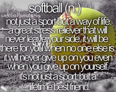 Softball, I learned this lesson the hard way
