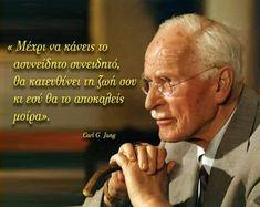 Carl G Jung, Greek Quotes, Words, Movies, Movie Posters, Greek, Deutsch, Films, Film Poster