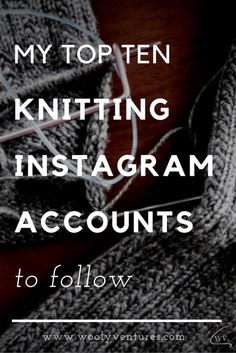 top 10 knitting instagram accounts