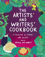 The Artists' and Writers' Cookbook by Natalie Eve Garrett