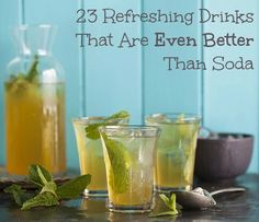 23 Refreshing Summer Drinks That Will Help You Kick Your Soda Habit