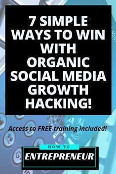 Check out my 7 ways to win with organic social media growth hacking and watch your business soar online!