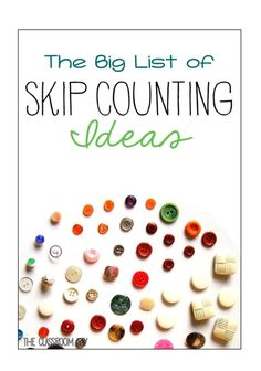 The big list of skip counting ideas and activities, perfect for building number sense in first and second grade Multiplication, Fractions, Skip Counting Activities, Math Activities, Skip Counting Songs, Creative Activities, Teaching Numbers, Math Numbers, Math Board Games