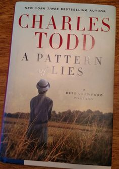 Charles Todd delivers yet another incredible story set during WWI in A Pattern of Lies. #book #bookreview