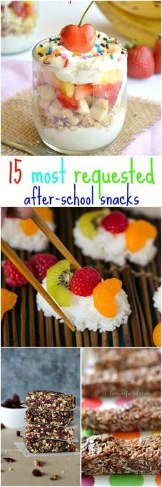 15 Most Requested After School Snacks