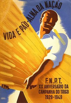 anniversary of the Wheat Campaign, National Federation of Wheat Producers (F.), by Mário Costa, Portugal. 50s Advertising, Vintage Advertisements, Vintage Ads, Vintage Travel Posters, Vintage Postcards, History Of Portugal, Old Scool, Nostalgic Pictures, Nostalgia