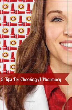 5 Tips For Choosing A Pharmacy. http://makobiscribe.com/5-things-to-look-for-when-choosing-a-pharmacy/