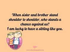 This Bhai Dooj, gift your sibling a handmade greeting card with lovely quotes on love, life and happiness! http://thechampatree.in/2015/11/12/bhaiya-dooj/ #BhaiDooj #Quotes