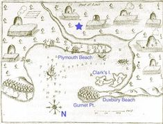 Samuel de Champlain's 1605 map of Plymouth Harbor, showing Wampanoag village Patuxet, with some modern place names added for reference. The star i the approximate location of the 1620 English settlement. Plymouth Beach, Duxbury Beach, Pilgrim Fathers, Samuel De Champlain, Plymouth Colony, Village Map, Map Projects, Maps For Kids, Holidays Around The World
