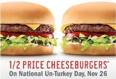 """National """"Un-Turckey"""" Day : Sonic: 1/2 Price Cheeseburgers on November 26th (fast food coupons)"""