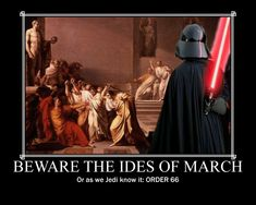 Yep, I like my History with............................................ | | | | | a little bit of fiction in it! | | | | | Order 66: The Ides of March by DogHollywood on deviantART