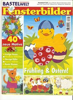 Fensterbilder - Frühling & Ostern! - Comatus Coprinus - Picasa Webalbumok Paper Crafts Magazine, Easter Activities For Kids, Diy Ostern, Magazines For Kids, Tole Painting, In Kindergarten, Classroom Decor, Easter Crafts, Paper Cutting