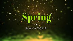 Royalty free music - Spring, by HOVATOFF [HD] [Monetizable]