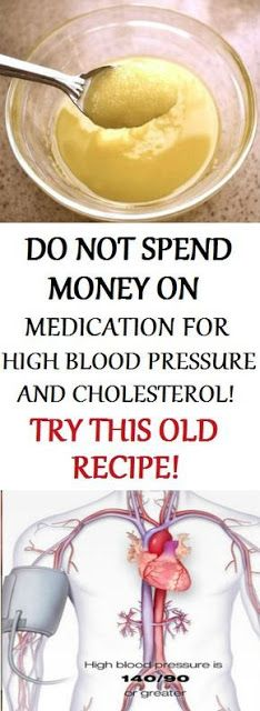 Do Not Spend Money on Medication for High Blood Pressure and Cholesterol, Try This Old Recipe - Alternative Medicine 365 Amish Recipes, Old Recipes, Recipies, Natural Health Remedies, Herbal Remedies, Natural Cures, Migraine, Health And Wellness, Health Tips