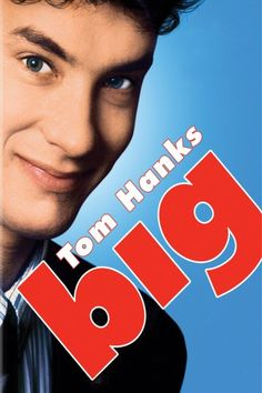 Big, Tom Hanks Movies, 80's Movies, Classic Movies
