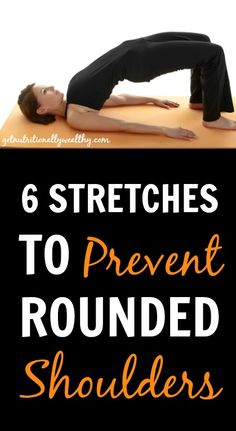 6 Stretches to Prevent Rounded Shoulders | getnutritionallyw...