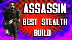 Fallout 4 Builds - The Assassin - Best Stealth Build Fallout 4 Guide, Latest Games, Assassin, Rage, Building, Tabletop, Entertainment, Tips, Youtube