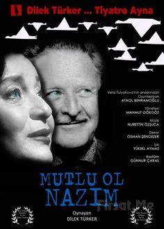 """Dilek Türker'in Oyunculuğu ile Ataol Behramoğlu'nun Kaleme Aldığı """"MUTLU OL NAZIM"""" Adlı Tiyatro Oyun Biletleri! Ataol Behramoğlu'nun Nazım Hikmeti'in eşi Vera Tulyakova'nın anılarından yararlanarak yazdığı"""