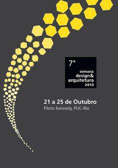 Não perca a programação da A 7ª Semana de Design e Arquitetura, na PUC-Rio, de 21 a 25 de Outubro.