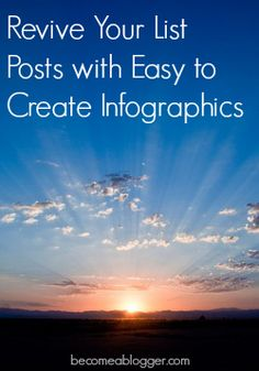 How To Revive Your List Posts with Easy to Create Infographics | Become A Blogger