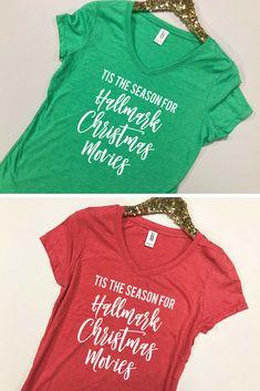 2a1de594c Tis the Season for Hallmark Christmas Movies Shirt-Christmas Movies Shirt - Hallmark Christmas Movies Shirt-Christmas Movies Shirt Women S144