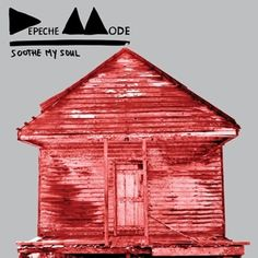 Depeche Mode, 'Soothe My Soul'