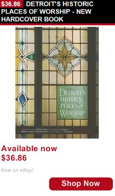 Cookbooks: Detroits Historic Places Of Worship - New Hardcover Book BUY IT NOW ONLY: $36.86 #ustylefashionCookbooks OR #ustylefashion