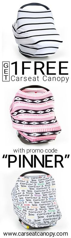 """PINNER'S SPECIAL! Enjoy 1 FREE Carseat Canopy or $50 OFF site-wide with promo code """"PINNER"""" at www.carseatcanopy.com! Just pay shipping! Make motherhood functional yet fashionable with Mother's Lounge."""