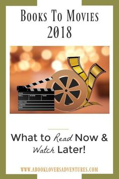 120 Best Books To Movies Recent Or Soon To Be Released Images In