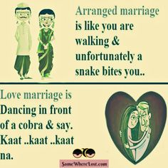 arranged marriage V/S love marriage :D
