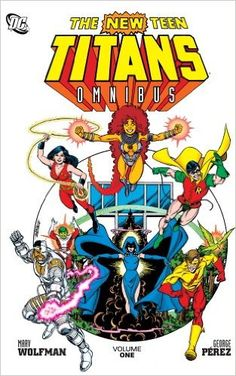 Amazon.com: The New Teen Titans Omnibus Vol. 1 (9781401231088): Marv Wolfman, George Perez: Books