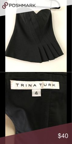 Trina Turk Grey Beautiful Bustier Trina Turk Grey Beautiful Bustier Fun. Flirty. Strapless. Grey Bustier. Pleat Details with a slight flair at the bottom.  Pewter zipper in the back.  Worn once. Polyester/Viscose/Cotton. Like new!! Trina Turk Tops
