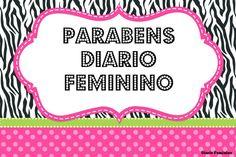 Diário feminino: Blog | Feliz Aniversário faz 4 Meses o Diário Femi...