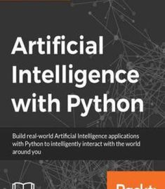 Artificial Intelligence With Python PDF Artificial Intelligence Article, Artificial Intelligence Algorithms, Machine Learning Artificial Intelligence, Ai Programming, Python Programming, Data Science, Computer Science, Gaming Computer, Computer Engineering