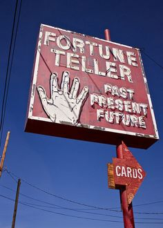 Past, Present, Future - Fortune Teller on South Virginia Street in Reno, Nevada #vintagesign