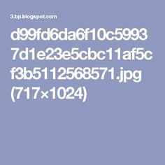 d99fd6da6f10c59937d1e23e5cbc11af5cf3b5112568571.jpg (717×1024)