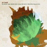 An-Beat - Hip Dance (Prune Flat Remix) Preview by Prune Flat on SoundCloud