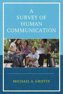 A Survey of Human Communication