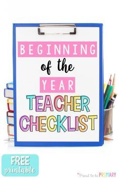 FREE beginning of the year teacher checklist for back to school . Great for teachers who want to get organized and save time!